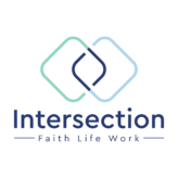 Intersection Faith Life Work